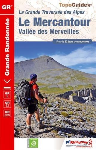 9782751407574: Le Mercantour Vallée des Merveilles : La Grande Traversée des Alpes (TopoGuides GR)