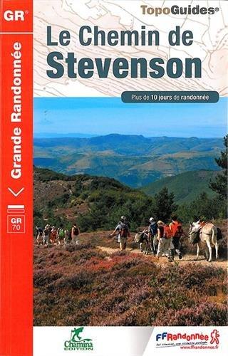 9782751407581: Chemin de Stevenson GR70 PN des Cevennes 2015: FFR.0700 (French Edition)
