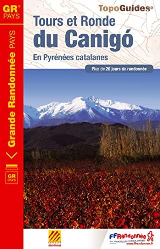 9782751407611: Tours et Ronde du Canigo Pyrenees catalanes 2015: FFR.6600