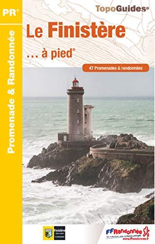 9782751407659: Le Finistère... à pied : 47 promenades et randonnées (TopoGuides PR)