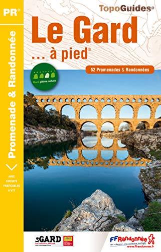 9782751407666: Le Gard... à pied : 53 promenades & randonnées