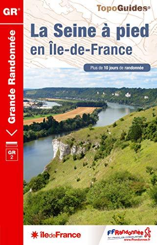 9782751407895: La Seine à pied en Ile-de-France