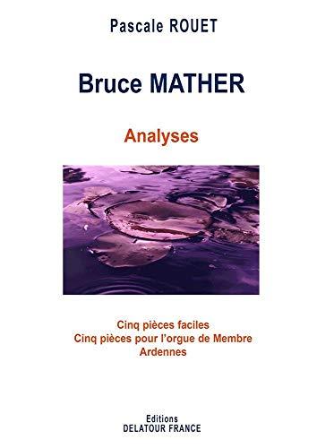 9782752100467: Analysis of organ works of Bruce MATHER