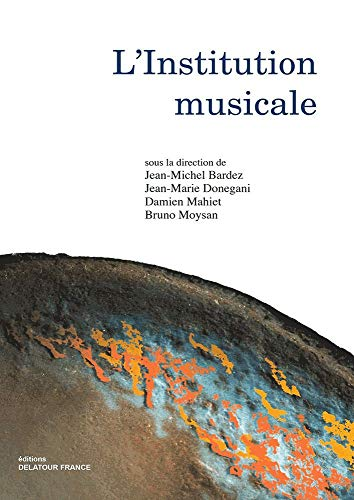 9782752100887: L'institution musicale