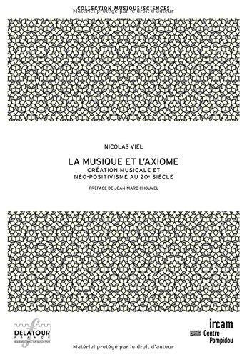 9782752102041: La Musique et l'axiome