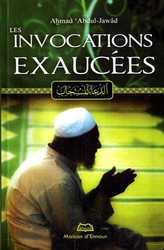 9782752401427: Les invocations exaucées