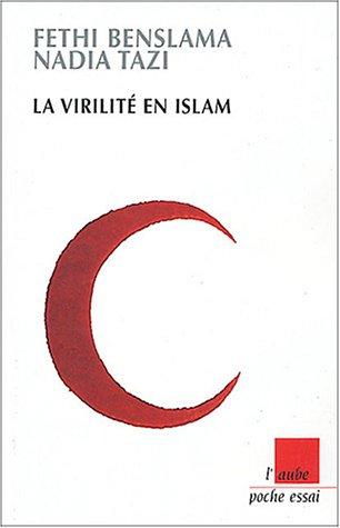 9782752600158: La Virilité en Islam