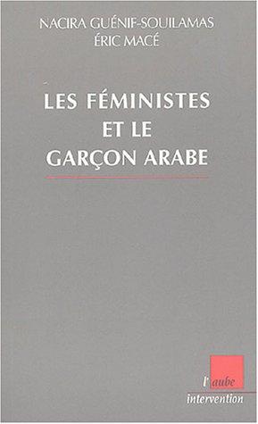 9782752600226: Les féministes et le garçon arabe