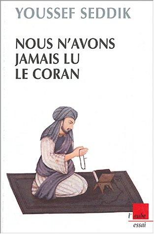 9782752600264: Nous n'avons jamais lu le Coran