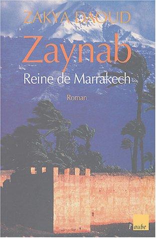 9782752600608: Zaynab, reine de Marrakech