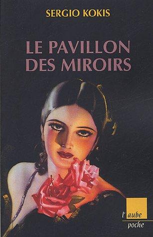 9782752601148: Le pavillon des miroirs