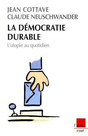 9782752601476: La d�mocratie durable : L'utopie au quotidien