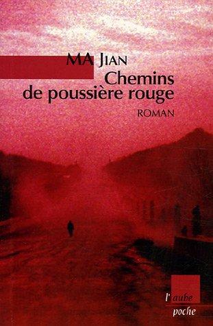 9782752601964: Chemins de poussi�re rouge