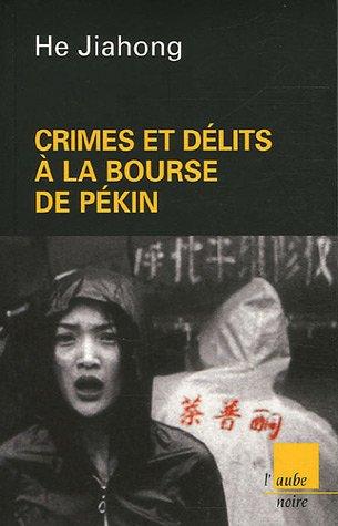 9782752601995: Crimes et délits à la Bourse de Pékin