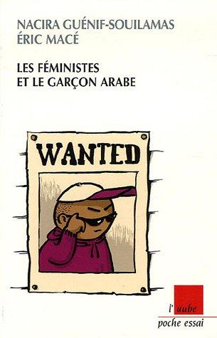 9782752602091: Les féministes et le garçon arabe