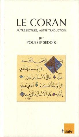 9782752602114: Le Coran: Autre Lecture, Autre Traduction
