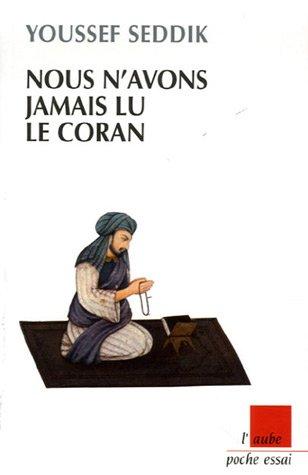 9782752602701: Nous N'avons Jamais Lu Le Coran
