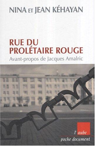 9782752603647: Rue du Prolétaire rouge : Deux communistes français en URSS