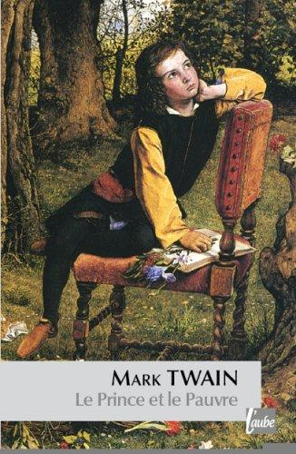 Le Prince et le Pauvre: Mark Twain