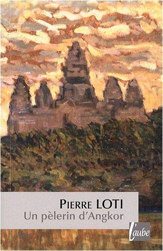 9782752605238: Un pèlerin d'Angkor (L'Aube poche)