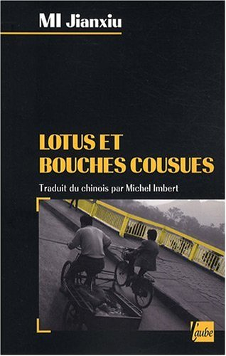 9782752605443: Lotus et bouches cousues