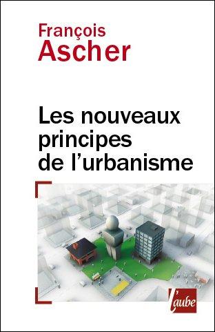 9782752605610: Les nouveaux principes de l'urbanisme