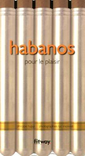9782752800008: Habanos : Pour le plaisir (Hors Collection)
