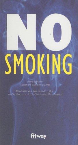 No Smoking: Pierre Doncieux; Illustrator-Jean-Pierre