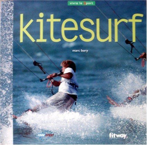 Imagen de archivo de Kitesurf (Ancien prix Editeur : 17 Euros) a la venta por medimops