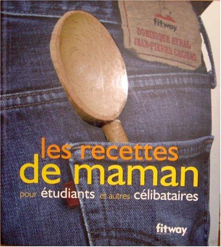 9782752801968: Les recettes de maman pour étudiants et autres célibataires (Ancien prix Editeur : 9,90 Euros)