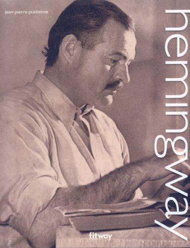 Hemingway: Pustienne, Jean-Pierrre