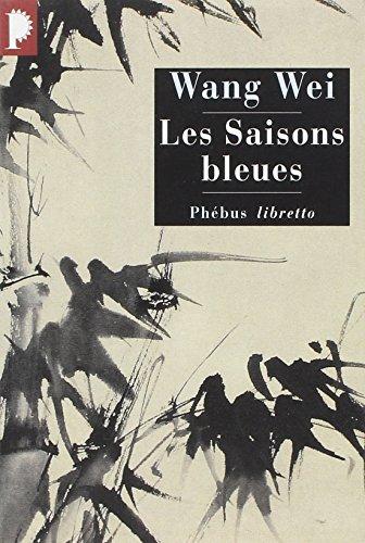 SAISONS BLEUES -LES-: WANG WEI