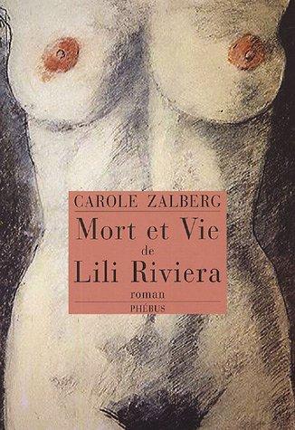 9782752900715: Mort et vie de Lili Riviera