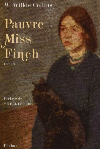Pauvre Miss Finch (French Edition): William Wilkie Collins