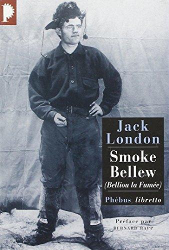 SMOKE BELLEW BELLIOU LA FUMEE: LONDON JACK