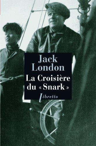 CROISIERE DU SNARK -LA-: LONDON JACK