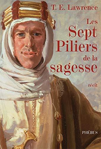 9782752901934: Les Sept Piliers de la sagesse (French Edition)