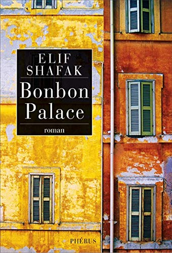 Bonbon Palace (French Edition): Elif Shafak