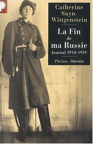 9782752902955: Fin de Ma Russie (la) Journal 1914-1919
