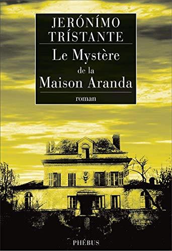 9782752903594: Le Mystère de la Maison Aranda
