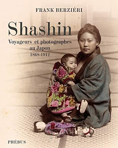 Shashin (French Edition): Frank Berzieri