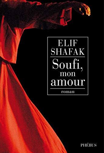 9782752904461: Soufi, mon amour