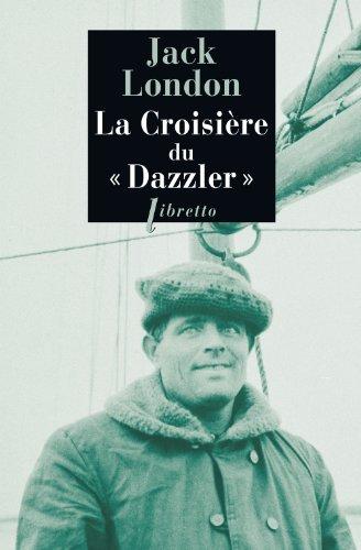 CROISIÈRE DU DAZZLER (LA): LONDON JACK