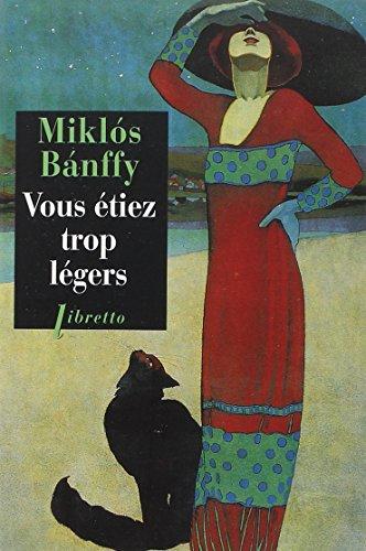VOUS ETIEZ TROP LEGERS: BANFFY MIKLOS