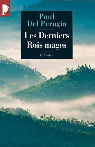 DERNIERS ROIS MAGES -LES- NED 2010: DEL PERUGIA PAUL