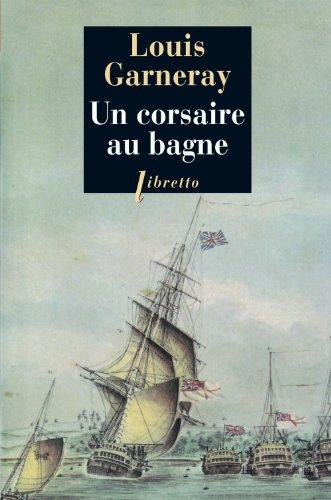 9782752905093: Un corsaire au bagne (French Edition)