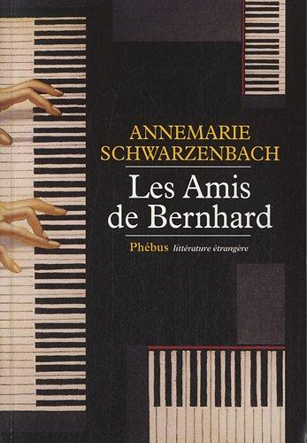 AMIS DE BERNHARD -LES-: SCHWARZENBACH ANNEMA