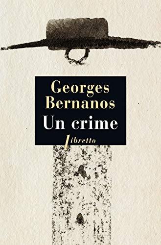 UN CRIME: BERNANOS GEORGES