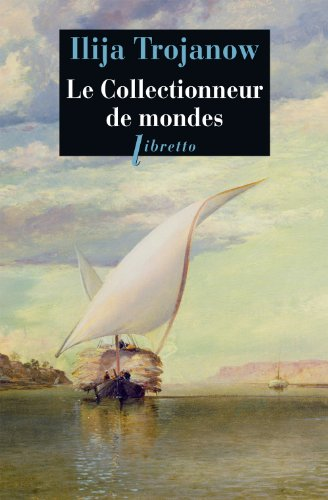 9782752905567: Le collectionneur de mondes (French Edition)