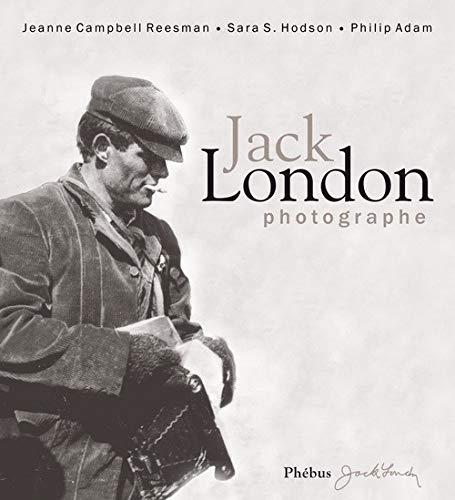 9782752905796: Jack London photographe
